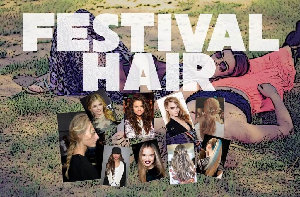 Festival Hair With A Touch Of Glamour!